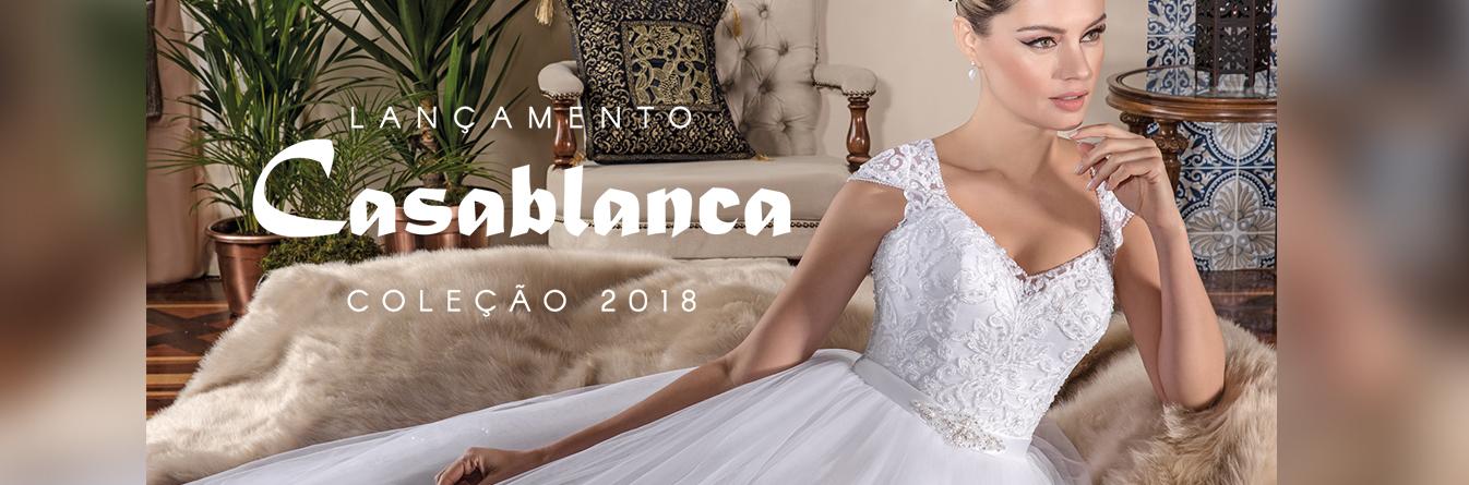 Lançamento 2018 Coleção CasaBlanca